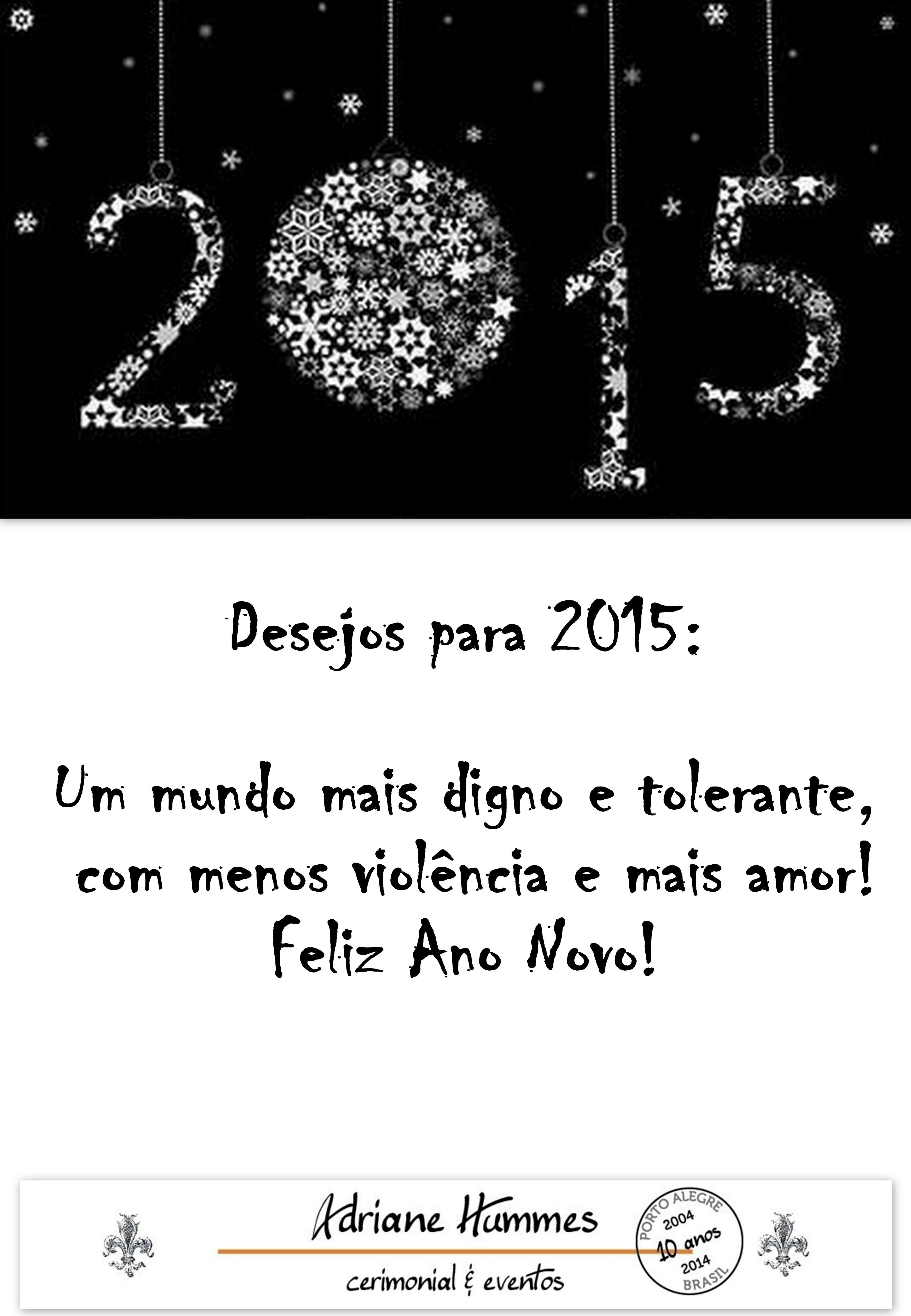 Que venha 2015!